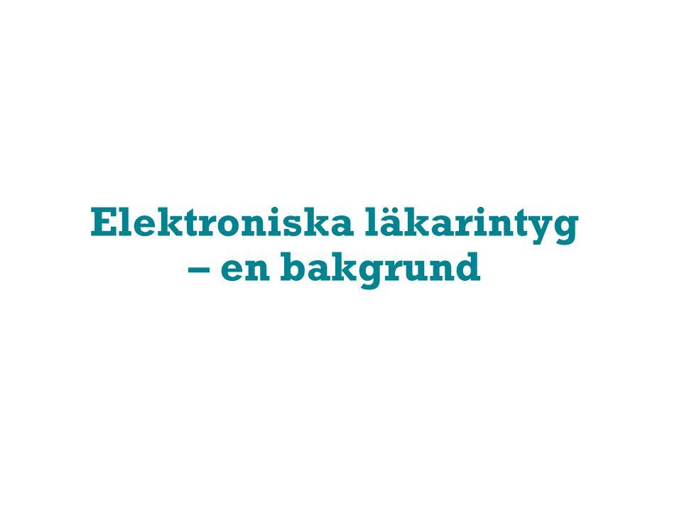 Elektroniska läkarintyg – en bakgrund