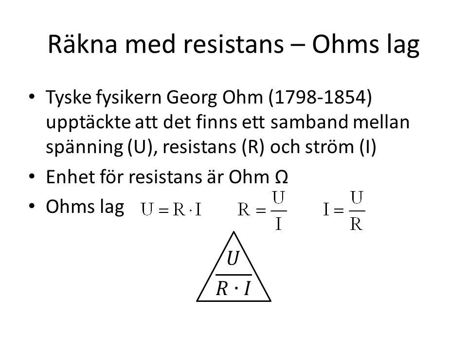 Räkna med resistans – Ohms lag