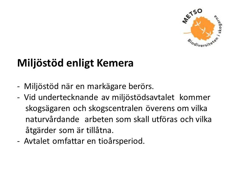 Miljöstöd enligt Kemera - Miljöstöd när en markägare berörs.