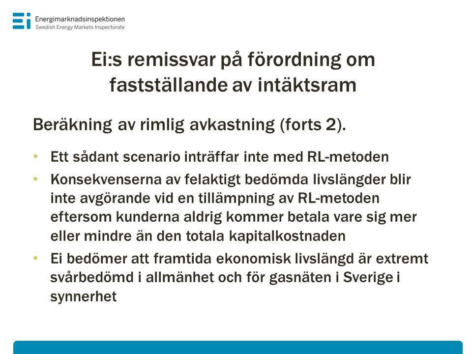 Ei:s remissvar på förordning om fastställande av intäktsram Beräkning av rimlig avkastning (forts 2).