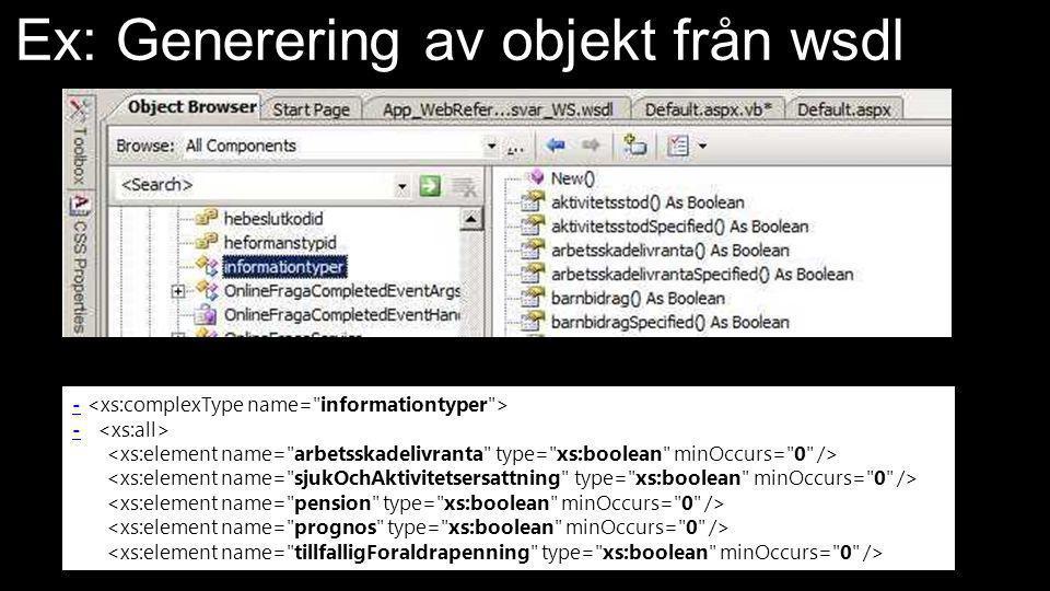 Ex: Generering av objekt från wsdl -