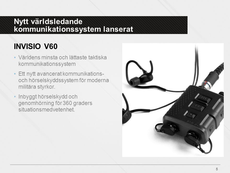Nytt världsledande kommunikationssystem lanserat INVISIO V60 •Världens minsta och lättaste taktiska kommunikationssystem •Ett nytt avancerat kommunika