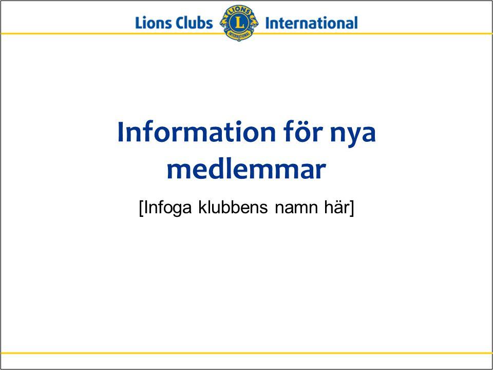Information för nya medlemmar [Infoga klubbens namn här]