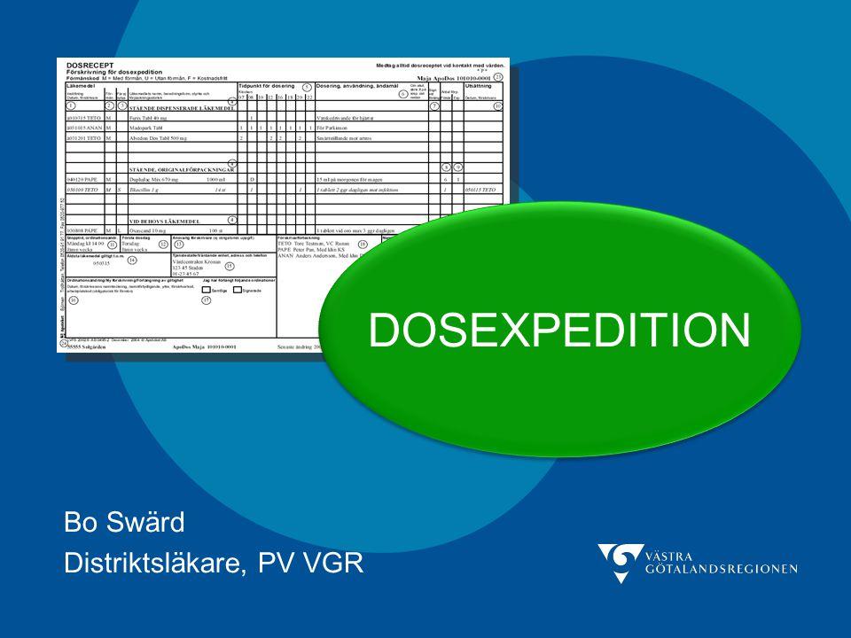 Bo Swärd Distriktsläkare, PV VGR DOSEXPEDITION