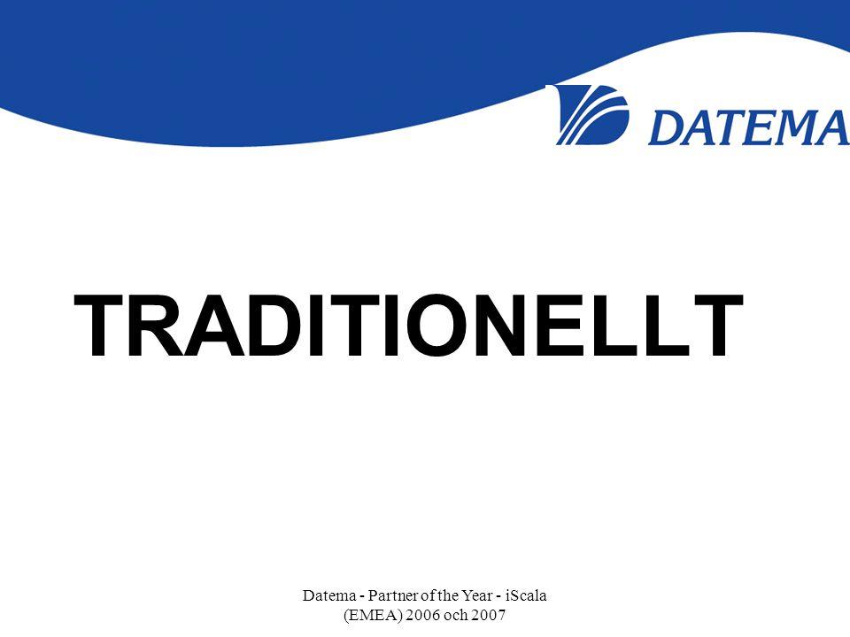 TRADITIONELLT Datema - Partner of the Year - iScala (EMEA) 2006 och 2007