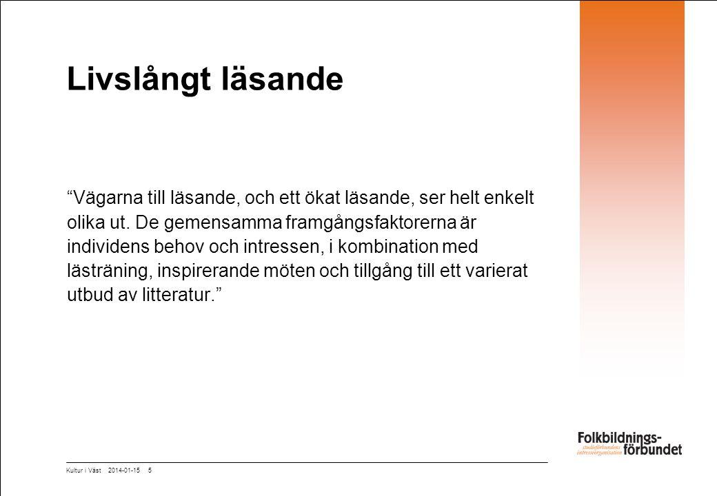 Livslångt läsande Efter Litteraturutredningen – mer läsfrämjande.