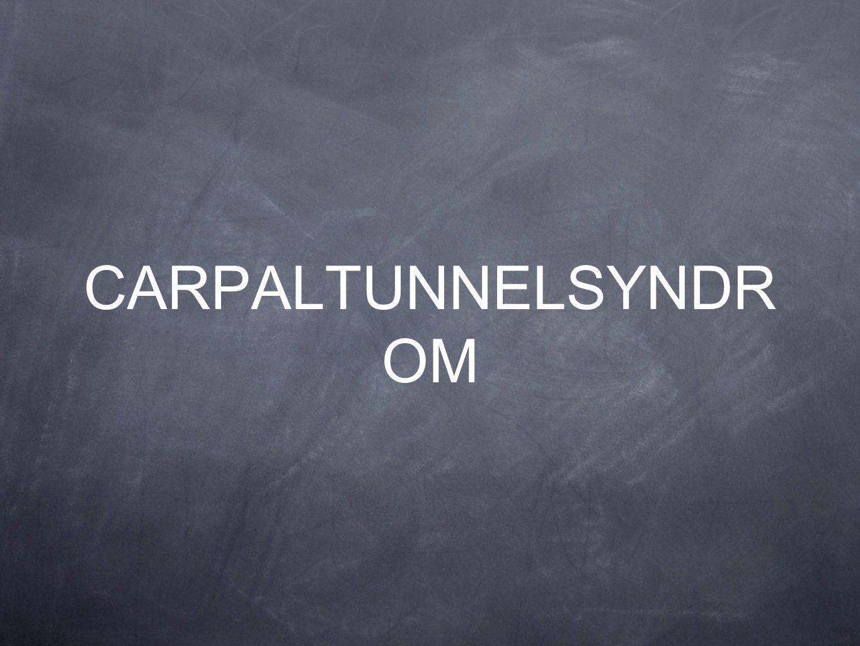 CARPALTUNNELSYNDR OM