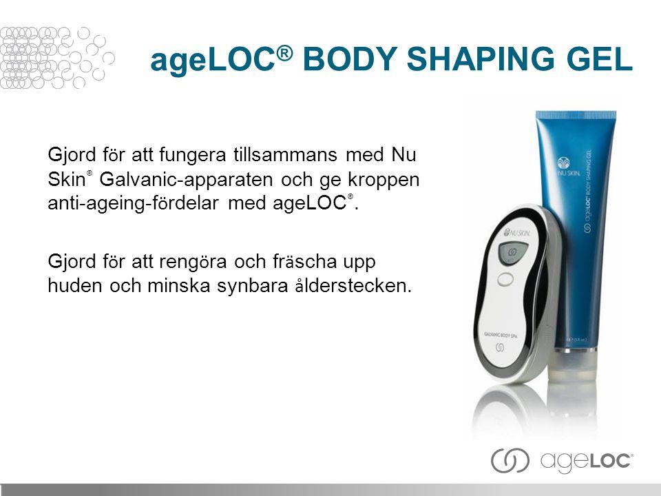 Gjord f ö r att fungera tillsammans med Nu Skin ® Galvanic-apparaten och ge kroppen anti-ageing-f ö rdelar med ageLOC ®. Gjord f ö r att reng ö ra och