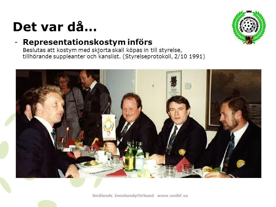 Smålands Innebandyförbund www.smibf.se Det var då… -SM-medaljer ungdomsturneringar J20D Oskarshamns IK 1992 – Brons J20H Oskarshamns IK 1993 – Silver Växjö Östra IK 1996 – Silver Jönköpings IK 2000 – Guld J18H Jönköpings IK 2002 – Brons Färjestadens IBK 2007 – Guld USM16F Växjö IBK 1997 - Brons Jönköpings IK 2008 – Silver Färjestadens IBK 2011 – Brons USM16P Färjestadens IBK 1996 – Brons Färjestadens IBK 1998 – Brons Wrigstad IBK 2000 - Brons Jönköpings IK 2001 – Silver Färjestadens IBK 2001 – Brons Färjestadens IBK 2003 – Guld Färjestadens IBK 2004 – Guld Jönköpings IK 2006 - Brons