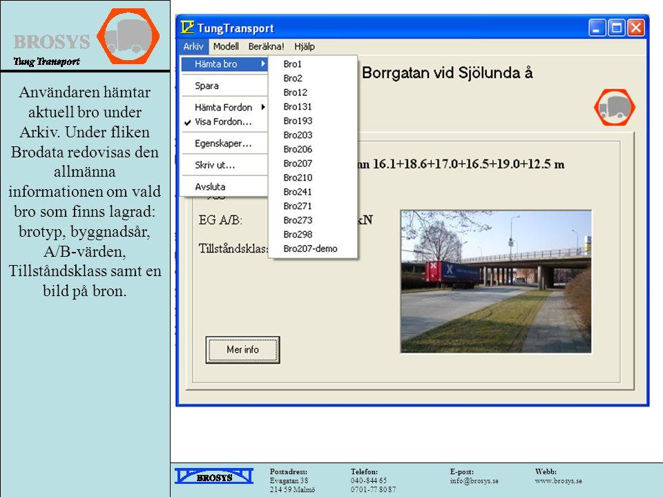 Användaren hämtar aktuell bro under Arkiv.