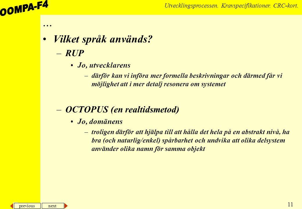 previous next 11 Utvecklingsprocessen.Kravspecifikationer.