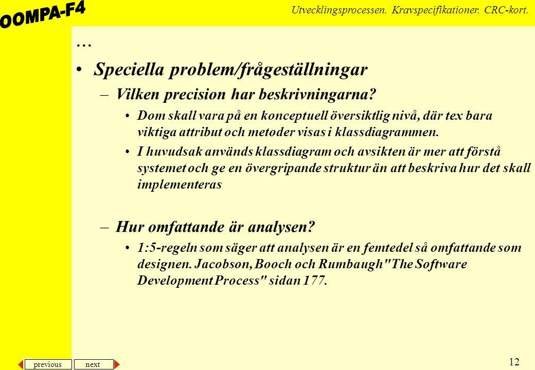 previous next 12 Utvecklingsprocessen.Kravspecifikationer.