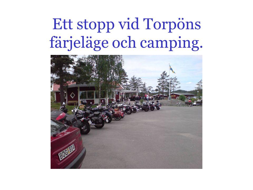 Ett stopp vid Torpöns färjeläge och camping.
