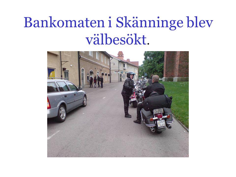 Bankomaten i Skänninge blev välbesökt.