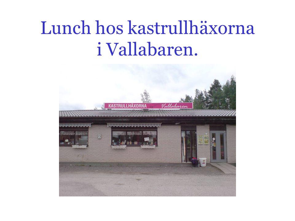 Lunch hos kastrullhäxorna i Vallabaren.