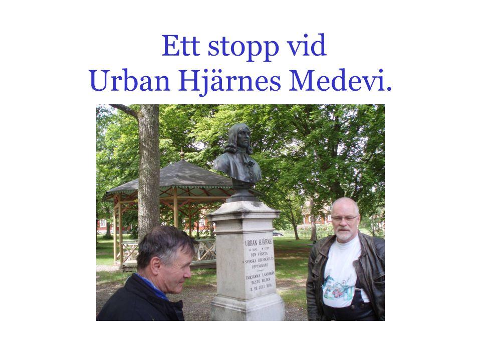 Ett stopp vid Urban Hjärnes Medevi.