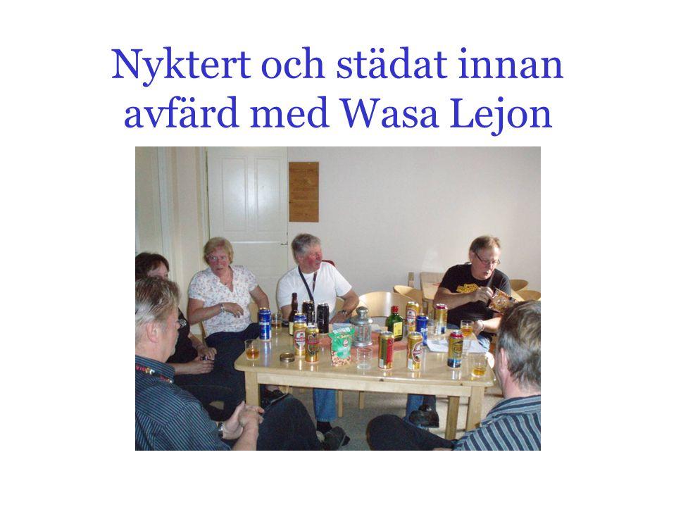 Nyktert och städat innan avfärd med Wasa Lejon