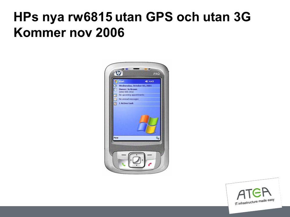 HPs nya rw6815 utan GPS och utan 3G Kommer nov 2006