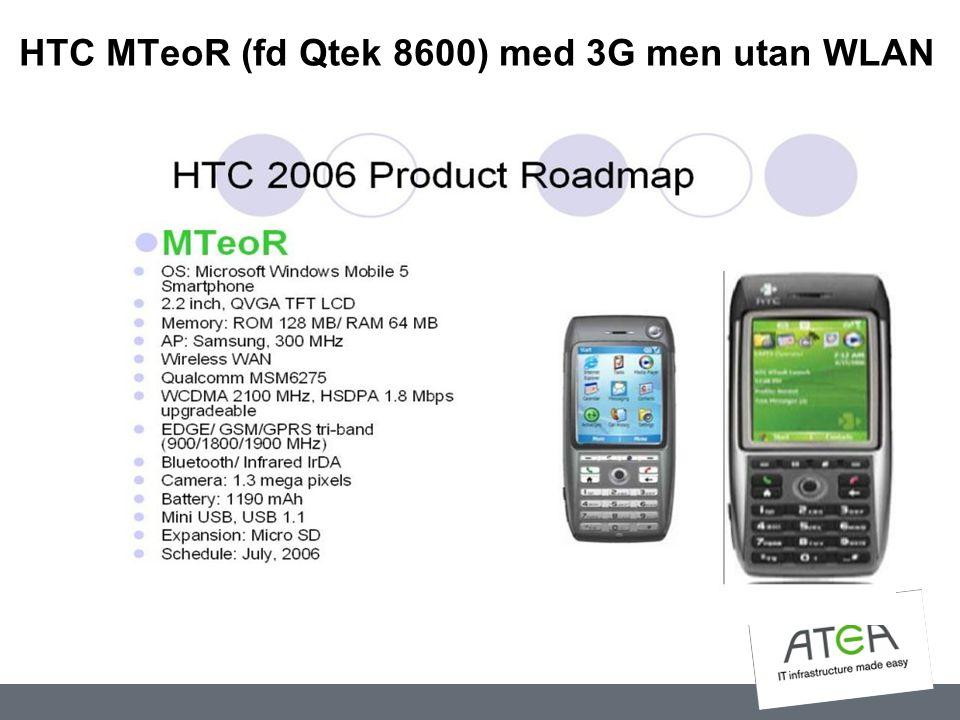 HTC MTeoR (fd Qtek 8600) med 3G men utan WLAN
