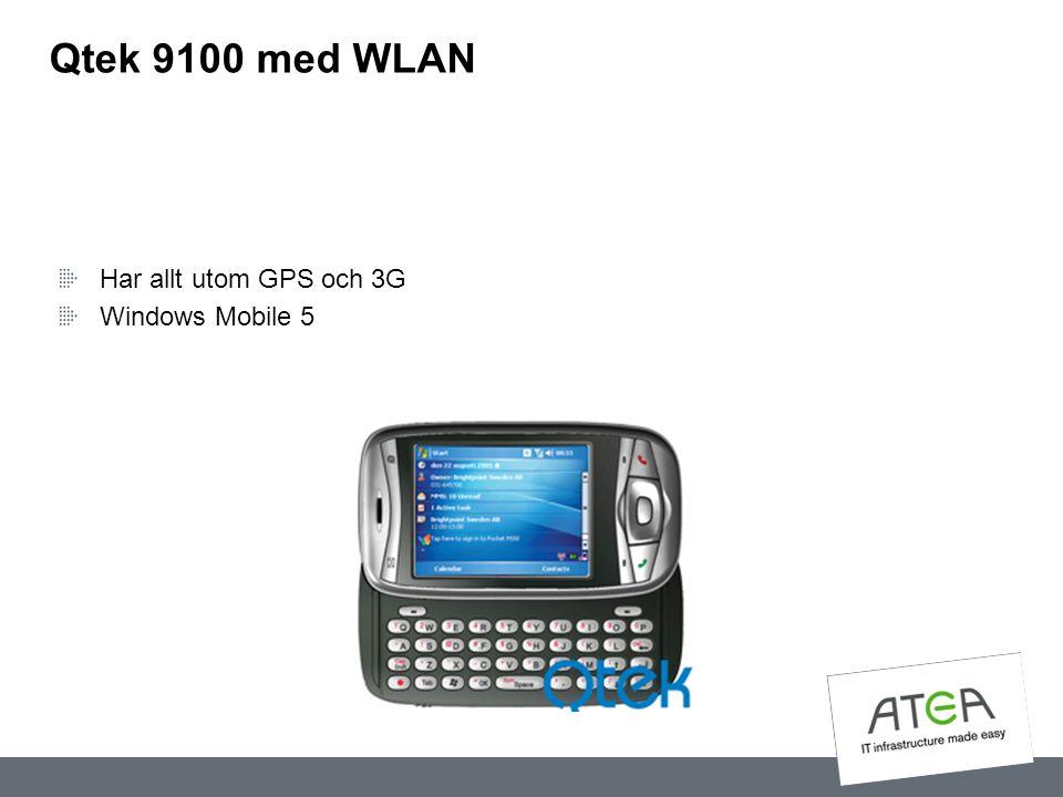 Qtek 9100 med WLAN Har allt utom GPS och 3G Windows Mobile 5
