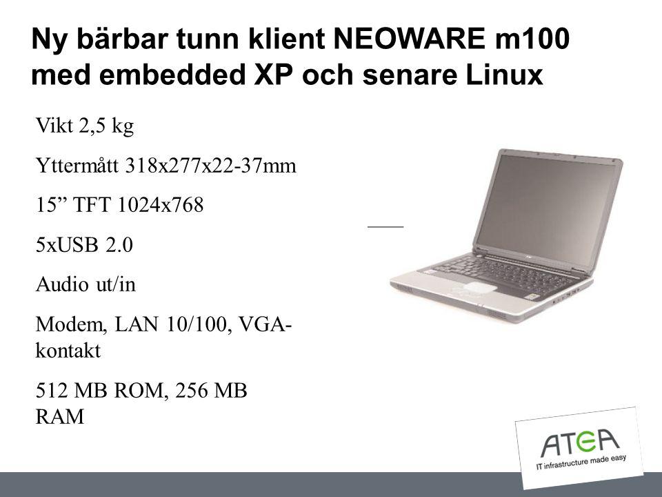 """Ny bärbar tunn klient NEOWARE m100 med embedded XP och senare Linux Vikt 2,5 kg Yttermått 318x277x22-37mm 15"""" TFT 1024x768 5xUSB 2.0 Audio ut/in Modem"""