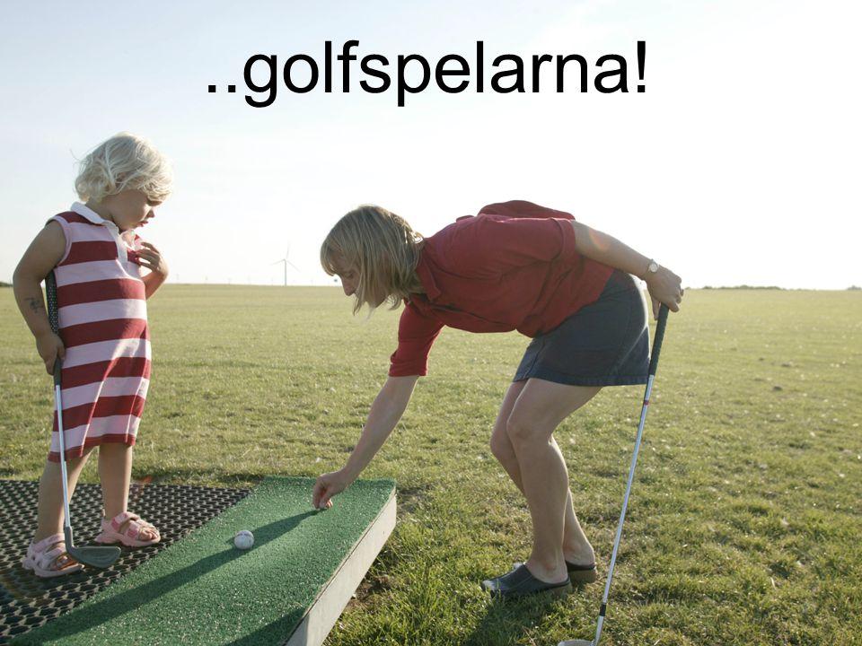 ..golfspelarna!