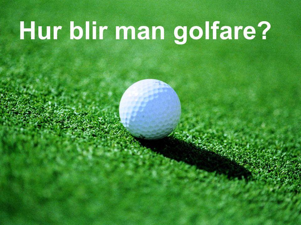 Hur blir man golfare