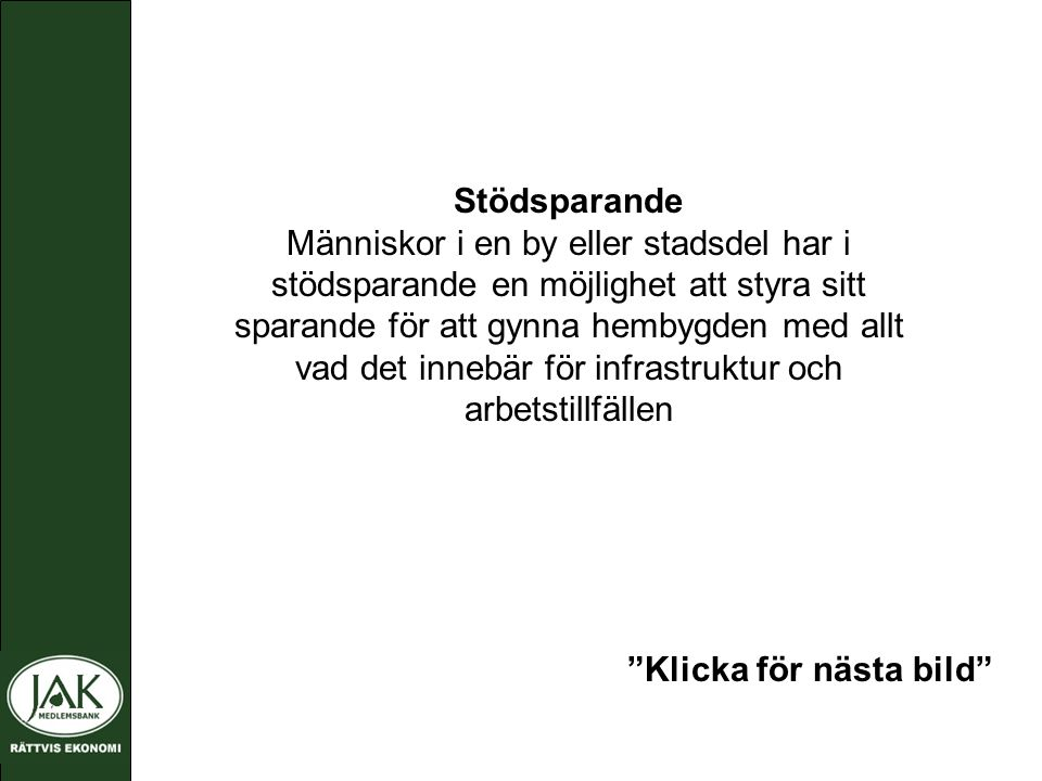 JAK Medlemsbank Stödspar projekt
