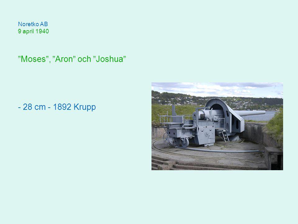 Noretko AB 9 april 1940 Moses , Aron och Joshua - 28 cm - 1892 Krupp