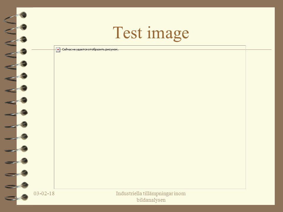 03-02-18Industriella tillämpningar inom bildanalysen Test image