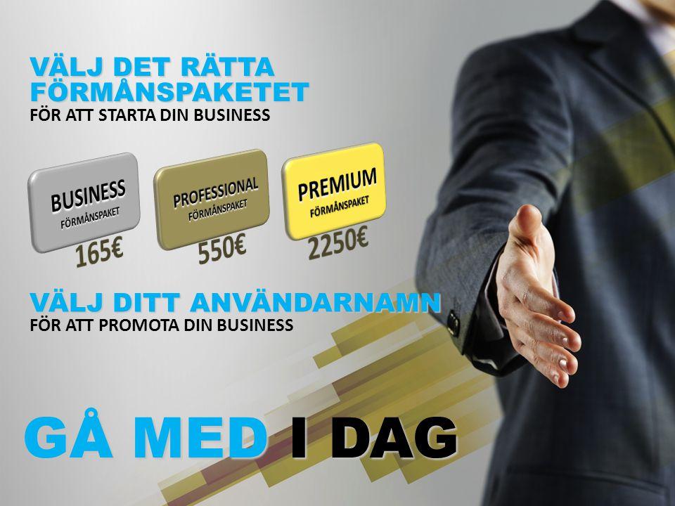 BUSINESSFÖRMÅNSPAKET PROFESSIONALFÖRMÅNSPAKET PREMIUMFÖRMÅNSPAKET
