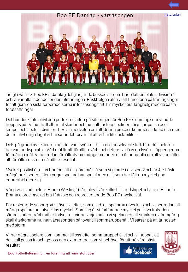 Boo Fotbollsförening - en förening att vara stolt över Boo FF Damlag - vårsäsongen.