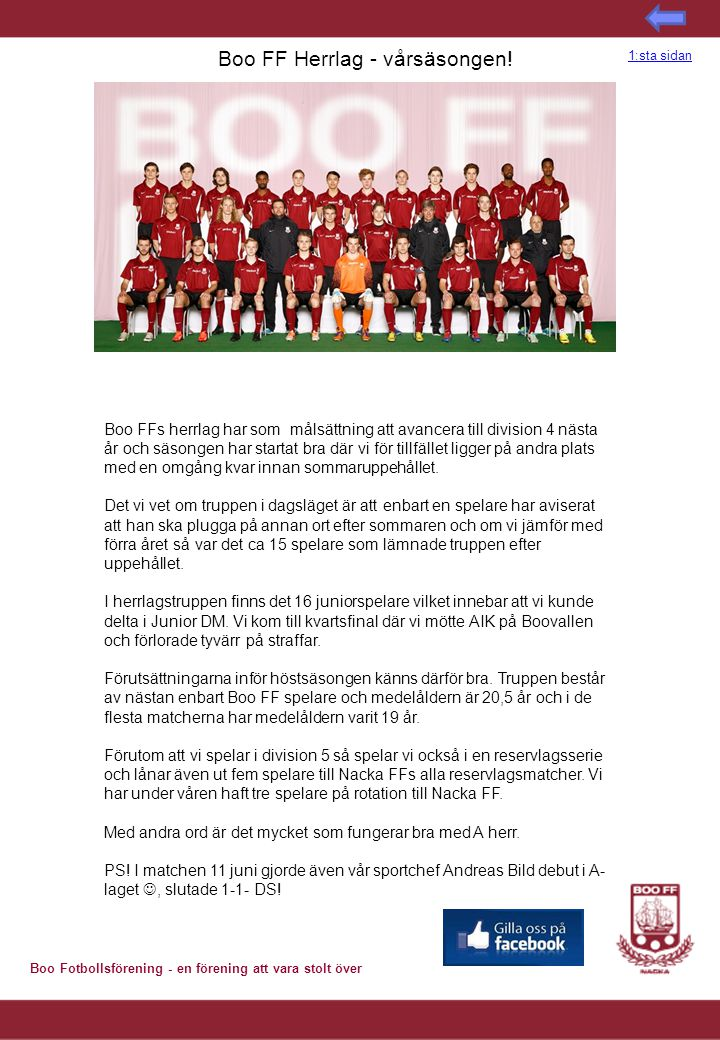Boo Fotbollsförening - en förening att vara stolt över Boo FF Herrlag - vårsäsongen.
