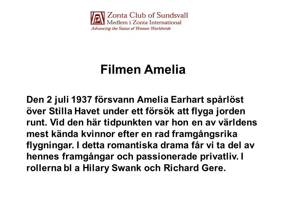 Filmen Amelia Den 2 juli 1937 försvann Amelia Earhart spårlöst över Stilla Havet under ett försök att flyga jorden runt.