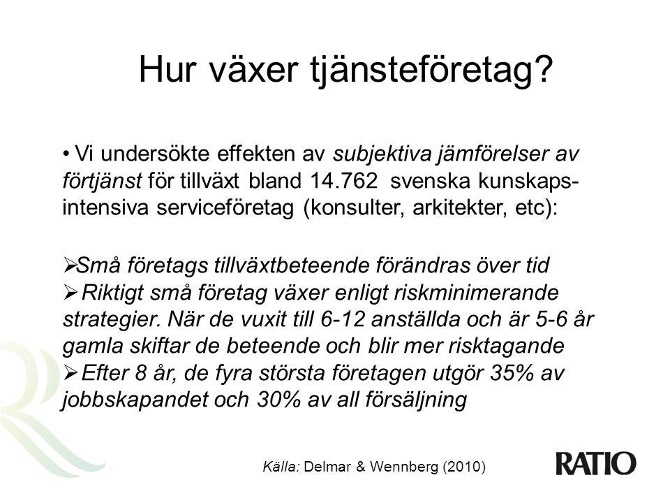Praktiska implikationer:  Såväl näringsliv som politik i Sverige saknar en tradition att se och utveckla affärer i tjänstesektorn jämfört med ex.