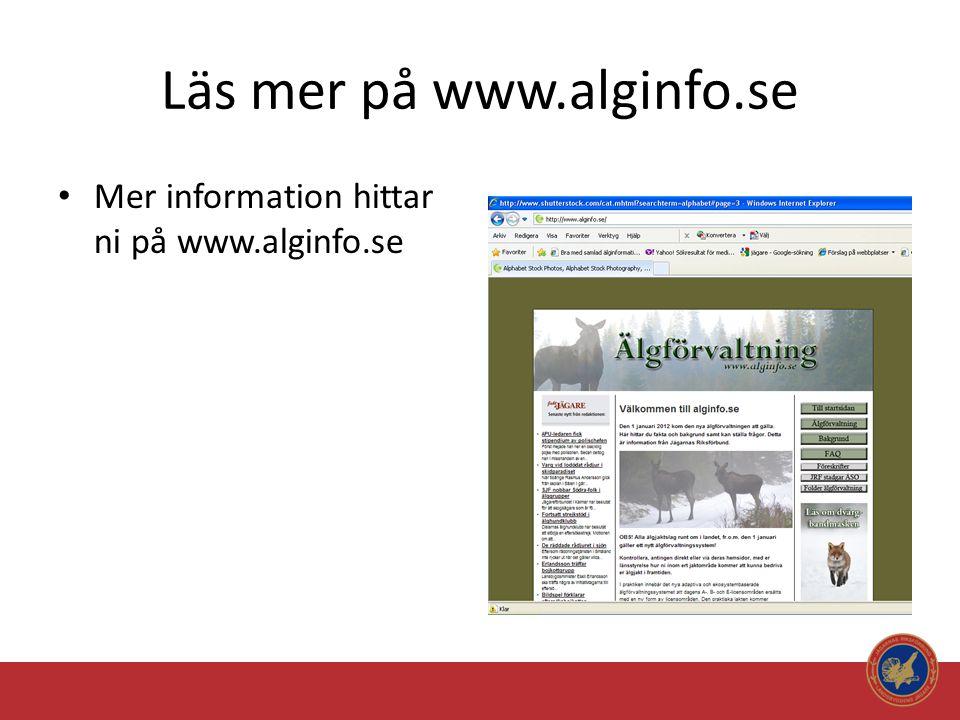Läs mer på www.alginfo.se • Mer information hittar ni på www.alginfo.se
