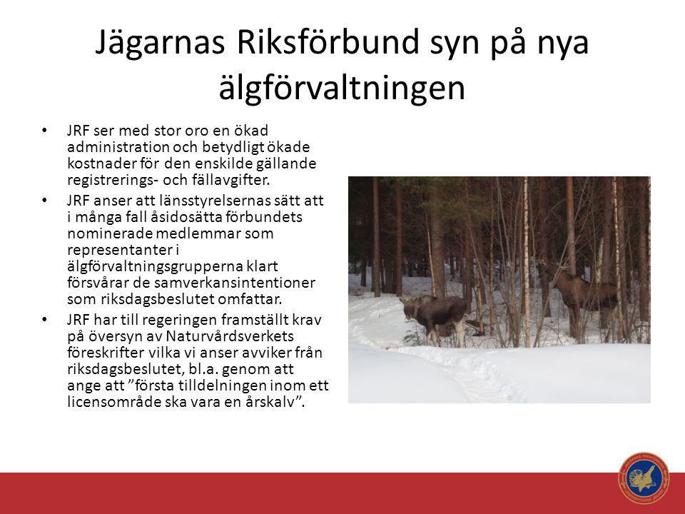 Jägarnas Riksförbund syn på nya älgförvaltningen • JRF anser att hänvisningen av många mindre jaktområden till enbart kalvjakt, inom de flesta varg- och björnområdena i praktiken helt spolierar älgjakt och därmed även sänker fastighetsvärdet.