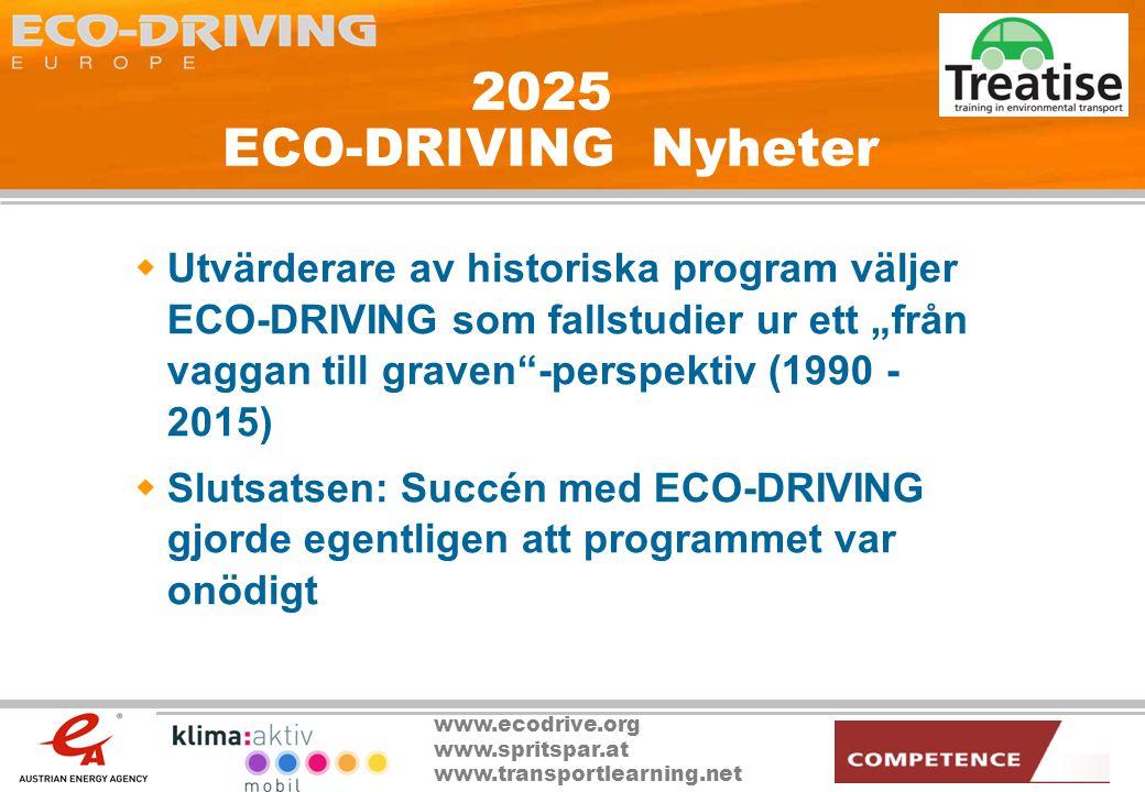 www.ecodrive.org www.spritspar.at www.transportlearning.net 2025 ECO-DRIVING Nyheter  Utvärderare av historiska program väljer ECO-DRIVING som fallst