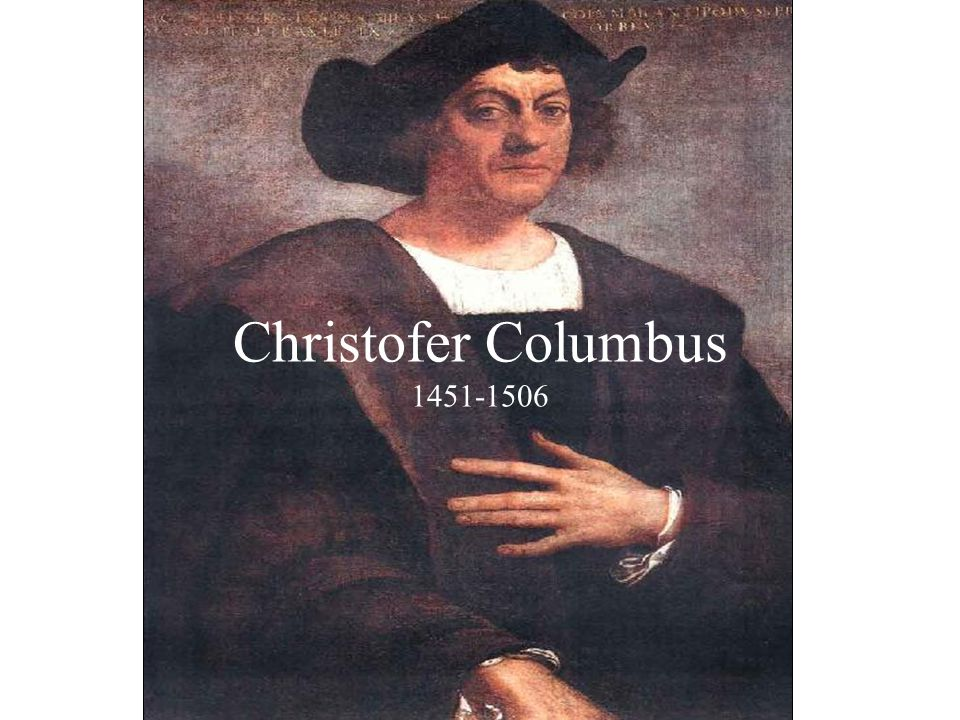 Christofer Columbus 1451-1506