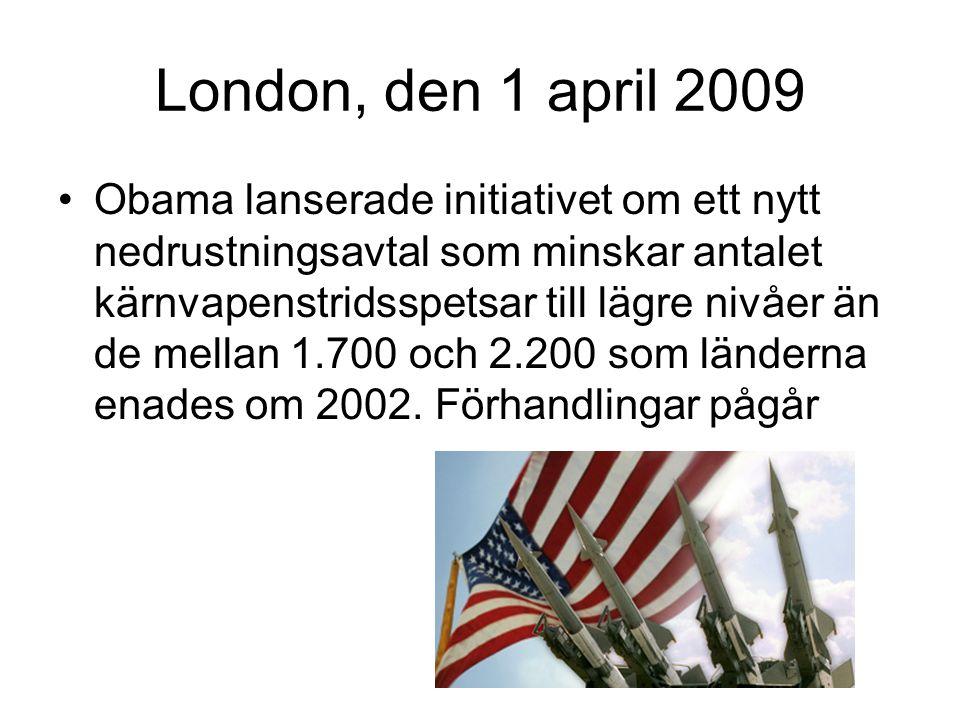 London, den 1 april 2009 •Obama lanserade initiativet om ett nytt nedrustningsavtal som minskar antalet kärnvapenstridsspetsar till lägre nivåer än de mellan 1.700 och 2.200 som länderna enades om 2002.