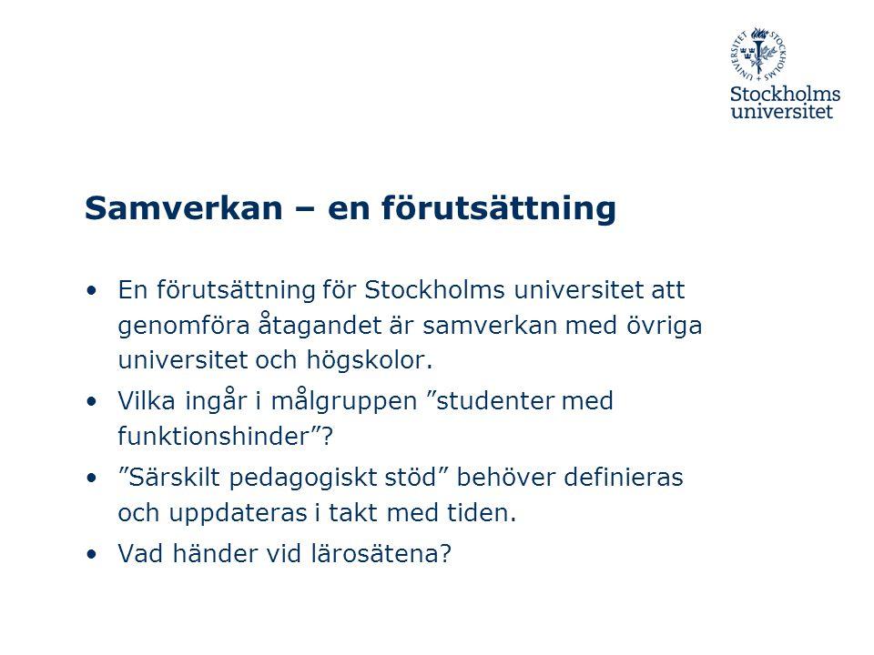 Nätverken för samarbete och samverkan • Det nationella nätverket – Samordnarnätverket • Den nationella referensgruppen för Stockholms universitets särskilda åtagande – policyfrågor, konferens- och utbildningsdagar • Fyra regionala nätverk