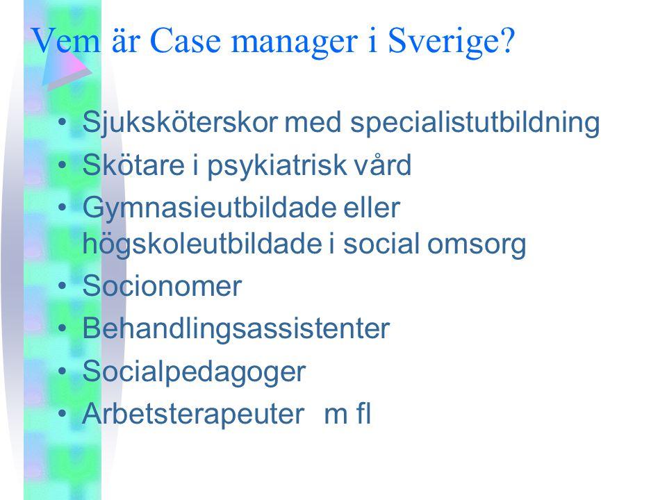 Vem är Case manager i Sverige.