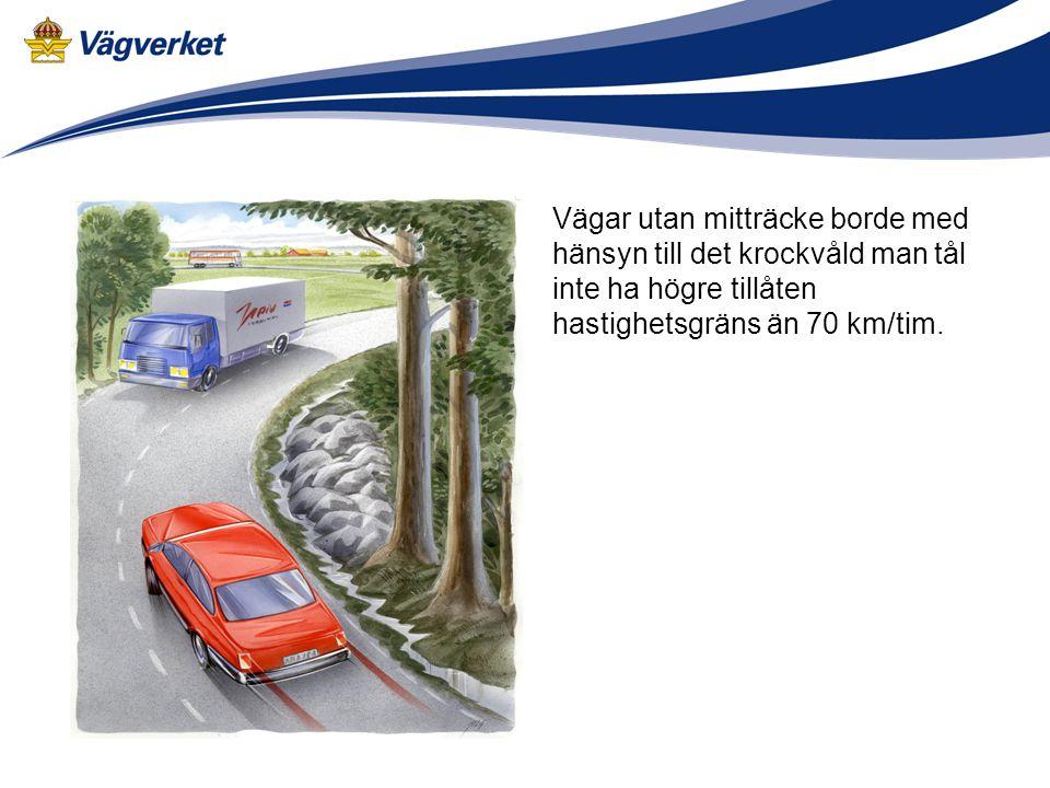 Trafiksäkerhetskriterierna grundar sig på människans förmåga att tåla krockvåld.