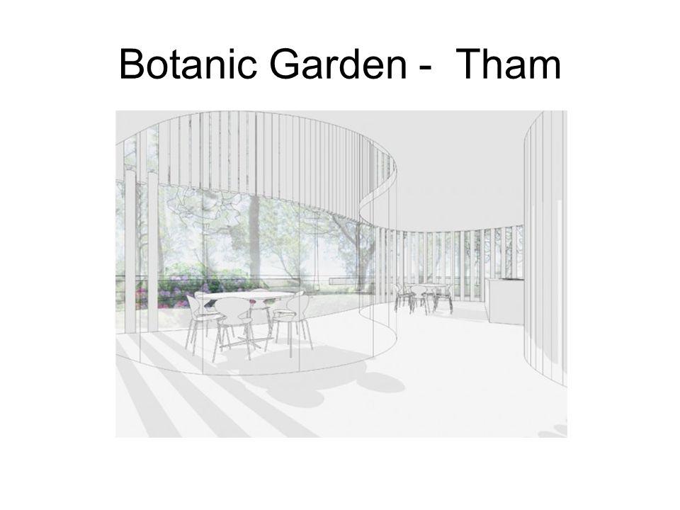 Botanic Garden - Tham