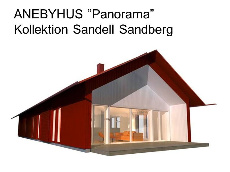 "ANEBYHUS ""Panorama"" Kollektion Sandell Sandberg"