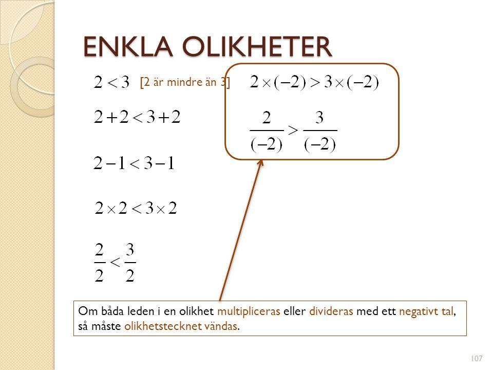 LINJÄRA OLIKHETER y = x - 3 y = -2x + 5 x – 3 > -2x + 5x – 3 < -2x + 5 108