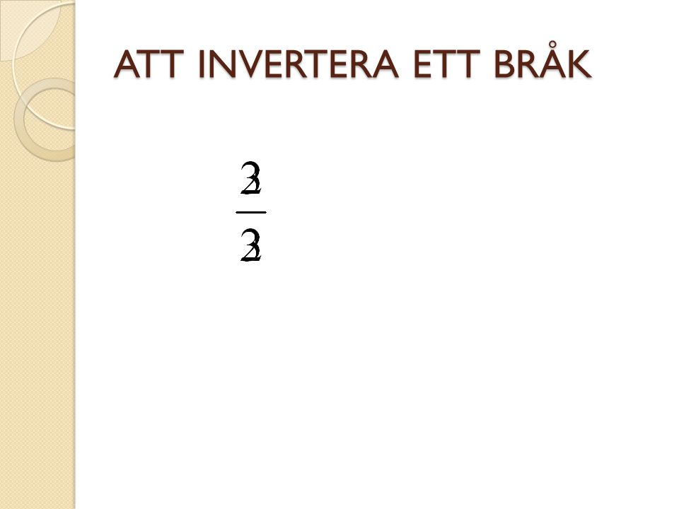 ATT INVERTERA ETT HELTAL