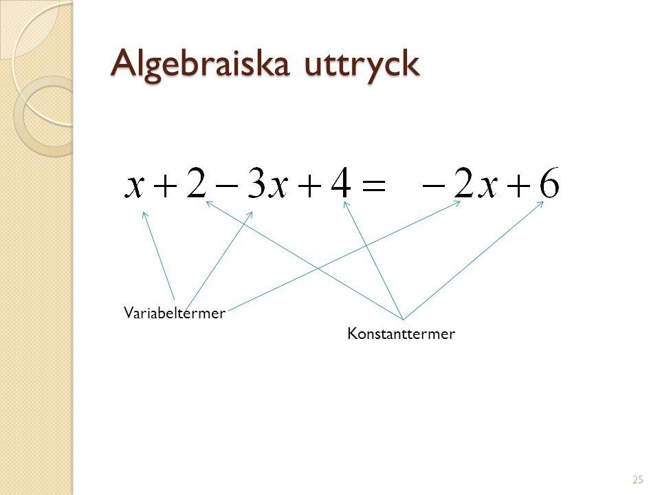 Algebraiska uttryck 26