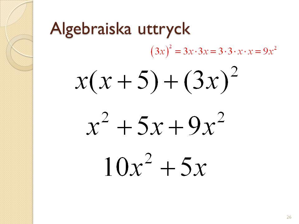 Algebraiska uttryck 27