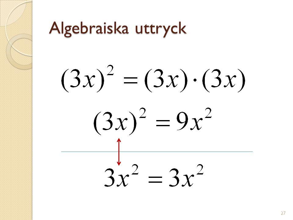 Algebraiska uttryck 28